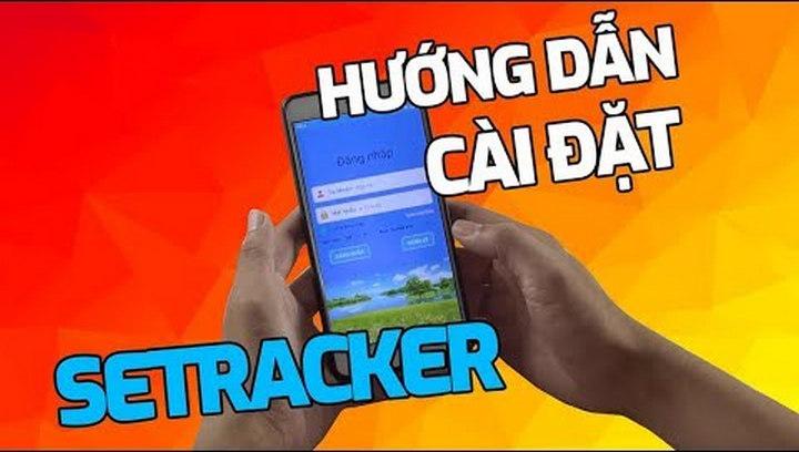 Hướng Dẫn Cài Đặt SeTracker Để Sử Dụng Đồng Hồ Điện Thoại Định Vị GPS – Kids Smart Watch